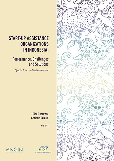 Start-up Assistance Organizations in Indonesia: Performance, Challenges and Solutions