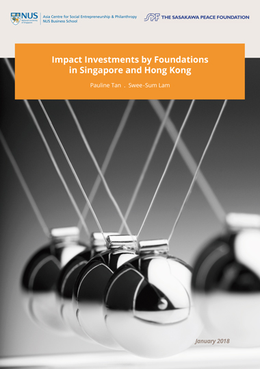 Impact Investments by Foundations in Singapore and Hong Kong