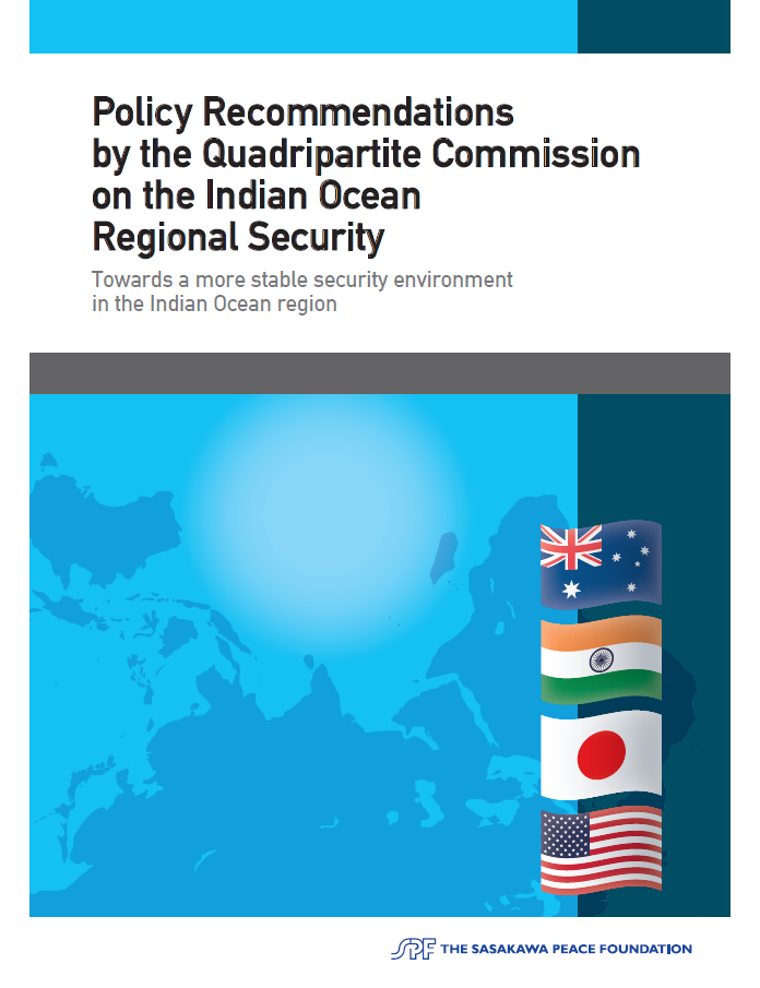 Policy Recommendations by the Quadripartite Commission on the Indian Ocean Regional Security: Towards a more stable security environment in the Indian Ocean region