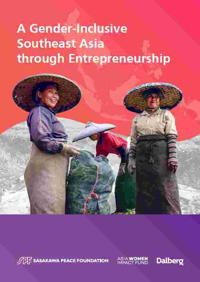A Gender-Inclusive Southeast Asia through Entrepreneurship  - New insights at the interface of Gender Equality and Business