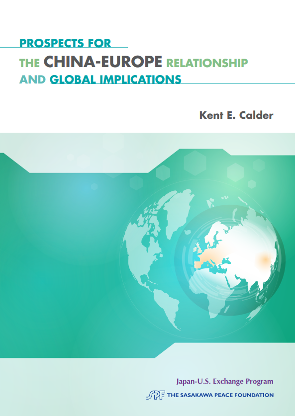 """Kent E. Calder """"Prospects for the China-Europe Relationship and Global Implications"""""""