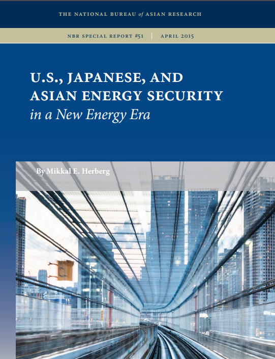 U.S., Japanese, and Asian Energy Security in a New Energy Era