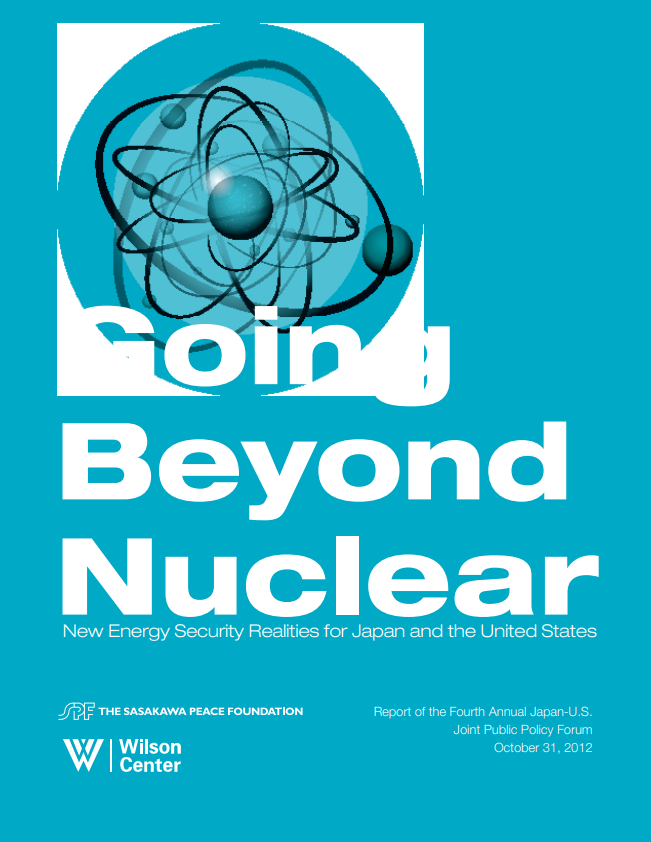 Going Beyond Nuclear: New Energy Security Realities for Japan and the United States