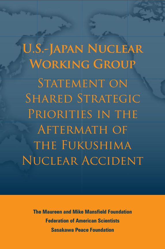 U.S.-Japan Nuclear Working Group Statement on Shared Strategic Priorities in the Aftermath of the Fukushima Nuclear Accident
