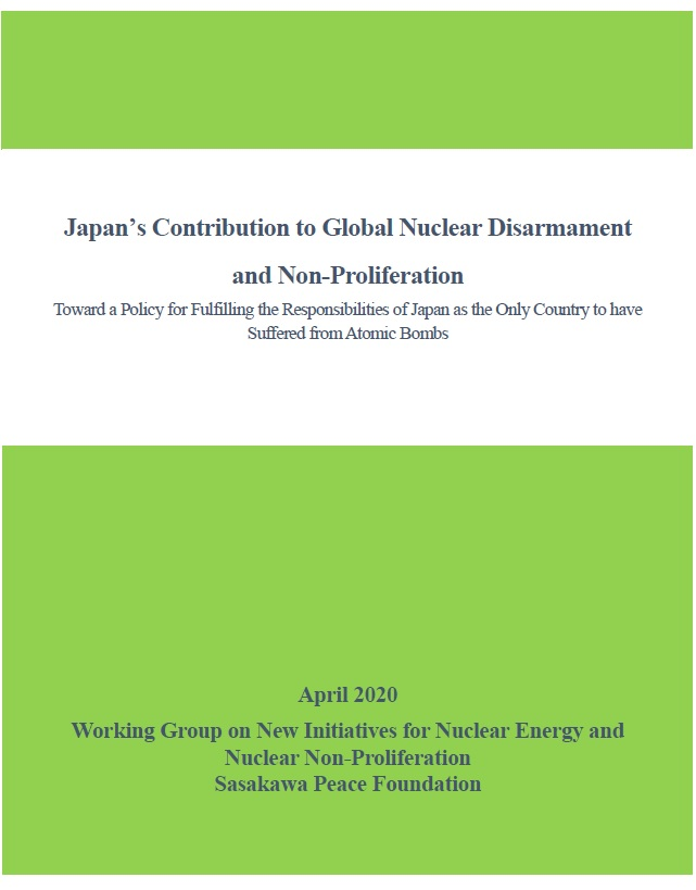 Japan's Contribution to Global Nuclear Disarmament and Non-Proliferation