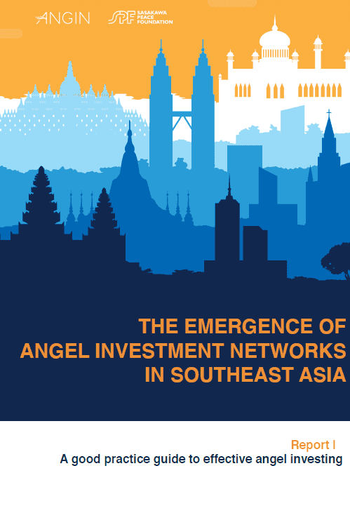 The Emergence of Angel Investment Networks in Southeast Asia Report I