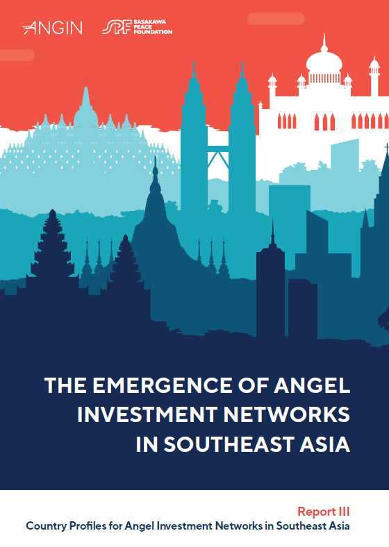 The Emergence of Angel Investment Networks in Southeast Asia Report III