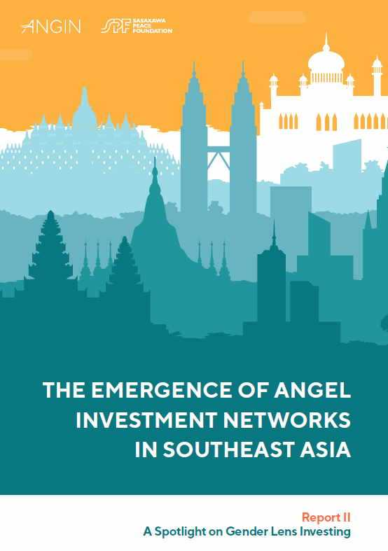 The Emergence of Angel Investment Networks in Southeast Asia Report II