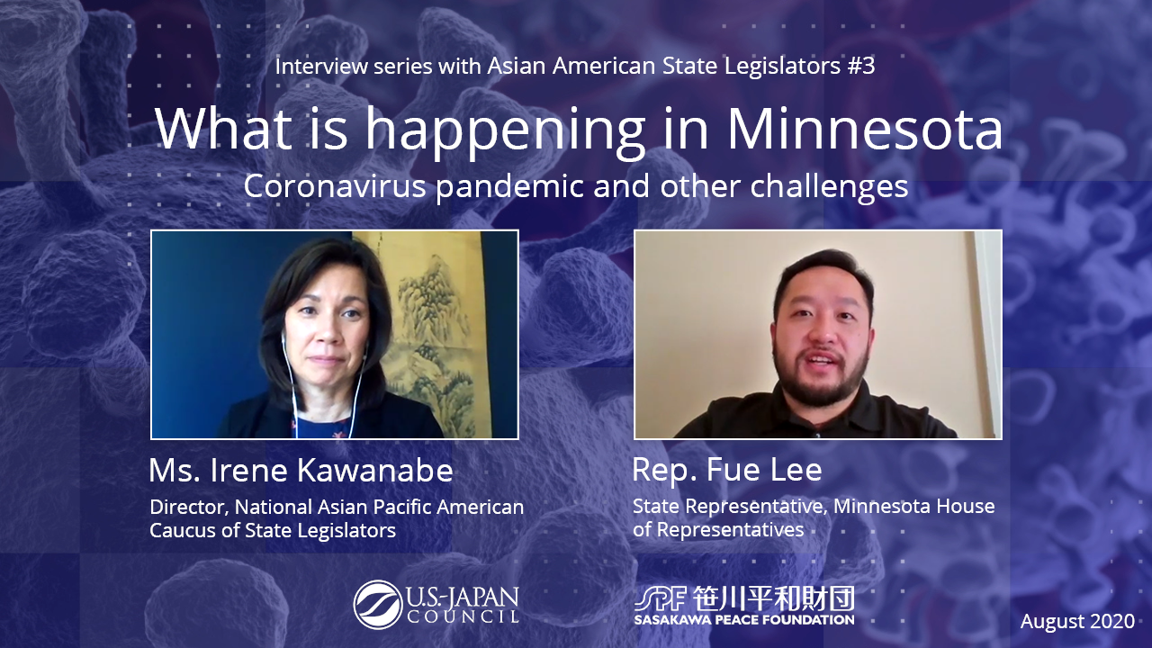 What is Happening in Minnesota? The Coronavirus Pandemic and Other Challenges<br>Interview Series with Asian American State Legislators No.3