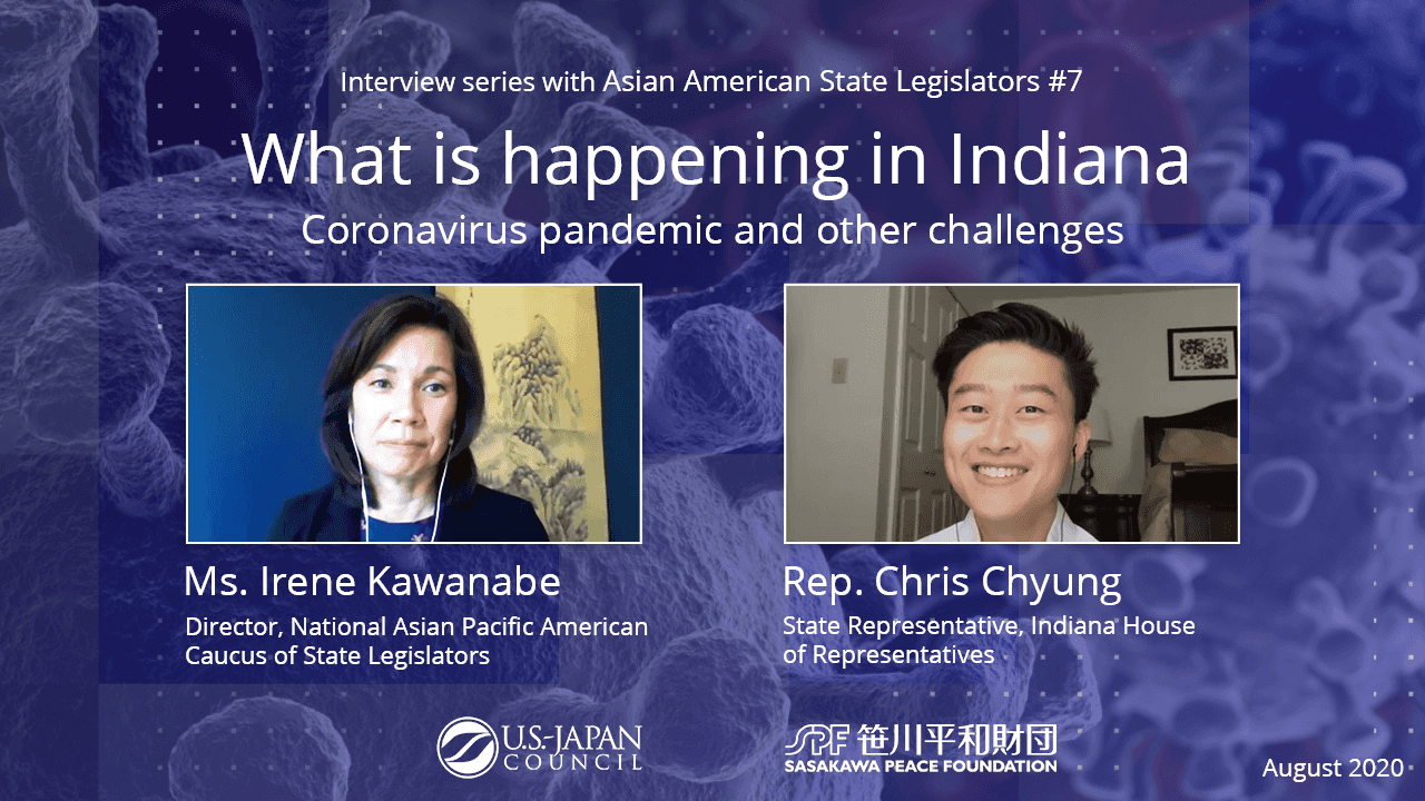 What is Happening in Indiana? The Coronavirus Pandemic and Other Challenges<br>Interview Series with Asian American State Legislators No.7