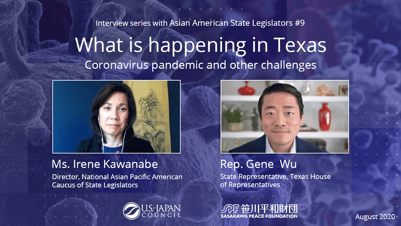 What is Happening in Texas? The Coronavirus Pandemic and Other Challenges<br>Interview Series with Asian American State Legislators No.9