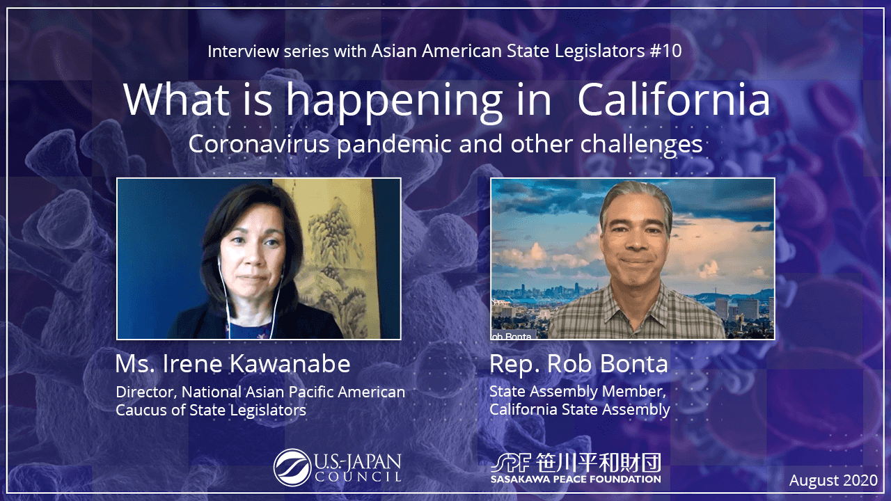 What is Happening in California? The Coronavirus Pandemic and Other Challenges<br>Interview Series with Asian American State Legislators No.10