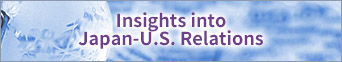 Insights into Japan-U.S. Relations