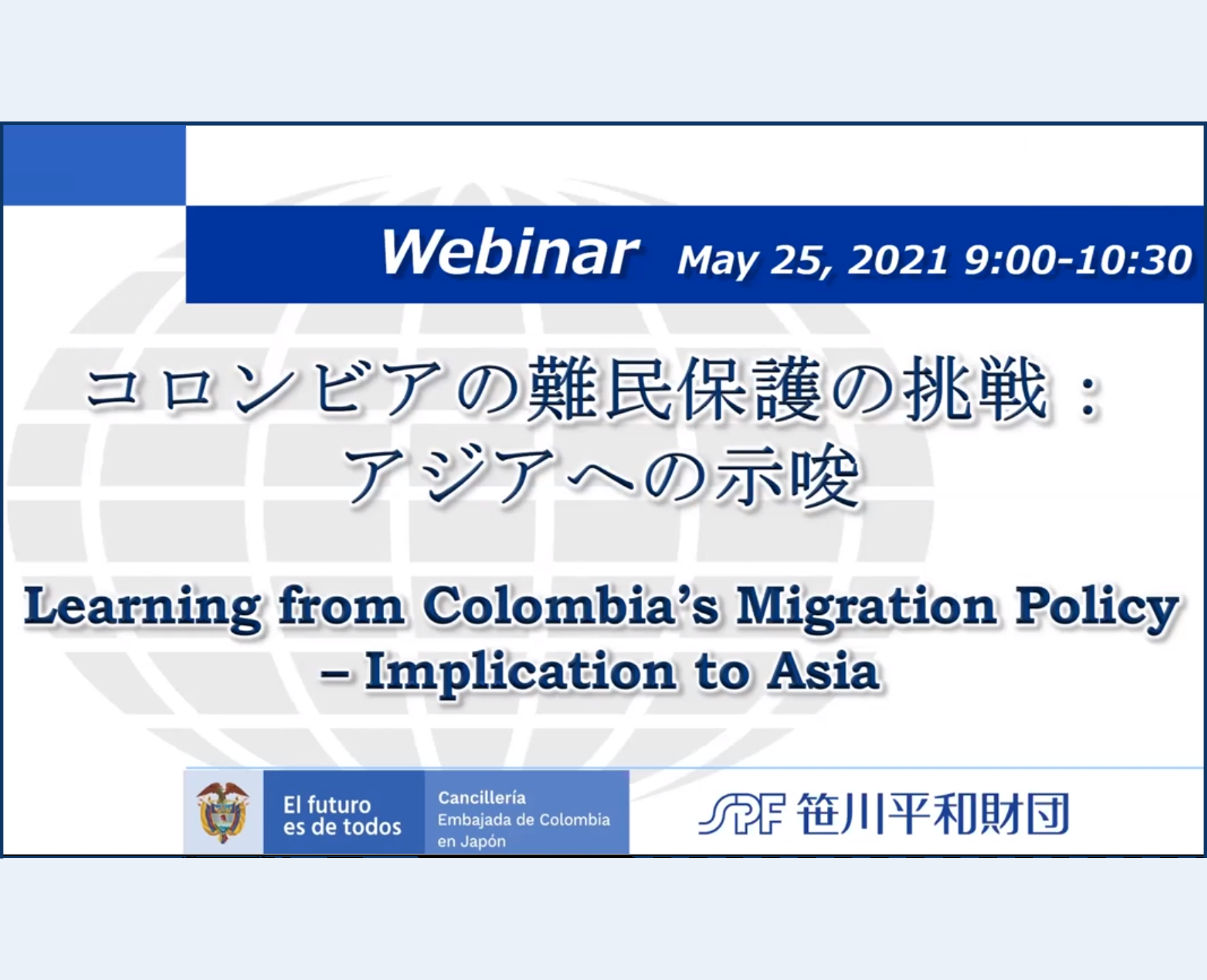 """Webinar """"Learning from Colombia's migration policy - implication to Asia"""""""