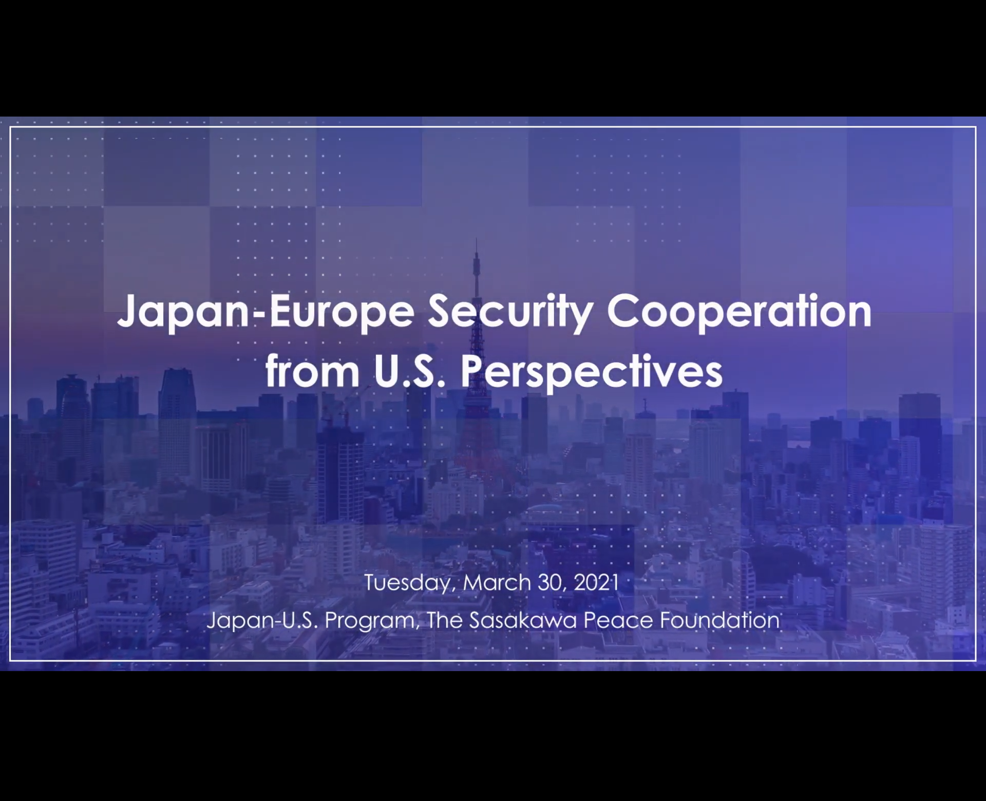 """Past Webinar """"Japan-Europe Security Cooperation from U.S. Perspectives"""""""