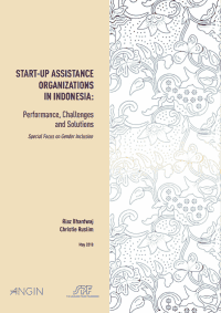 Start-up Assistance Organizations in Indonesia: Performance, Challengesand Solutions