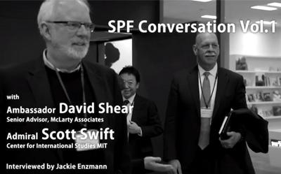 SPF Conversation Vol.1(日本語字幕版)<br>デービッド・シアー元米国防次官補<br>スコット・スウィフト元米海軍太平洋艦隊司令官