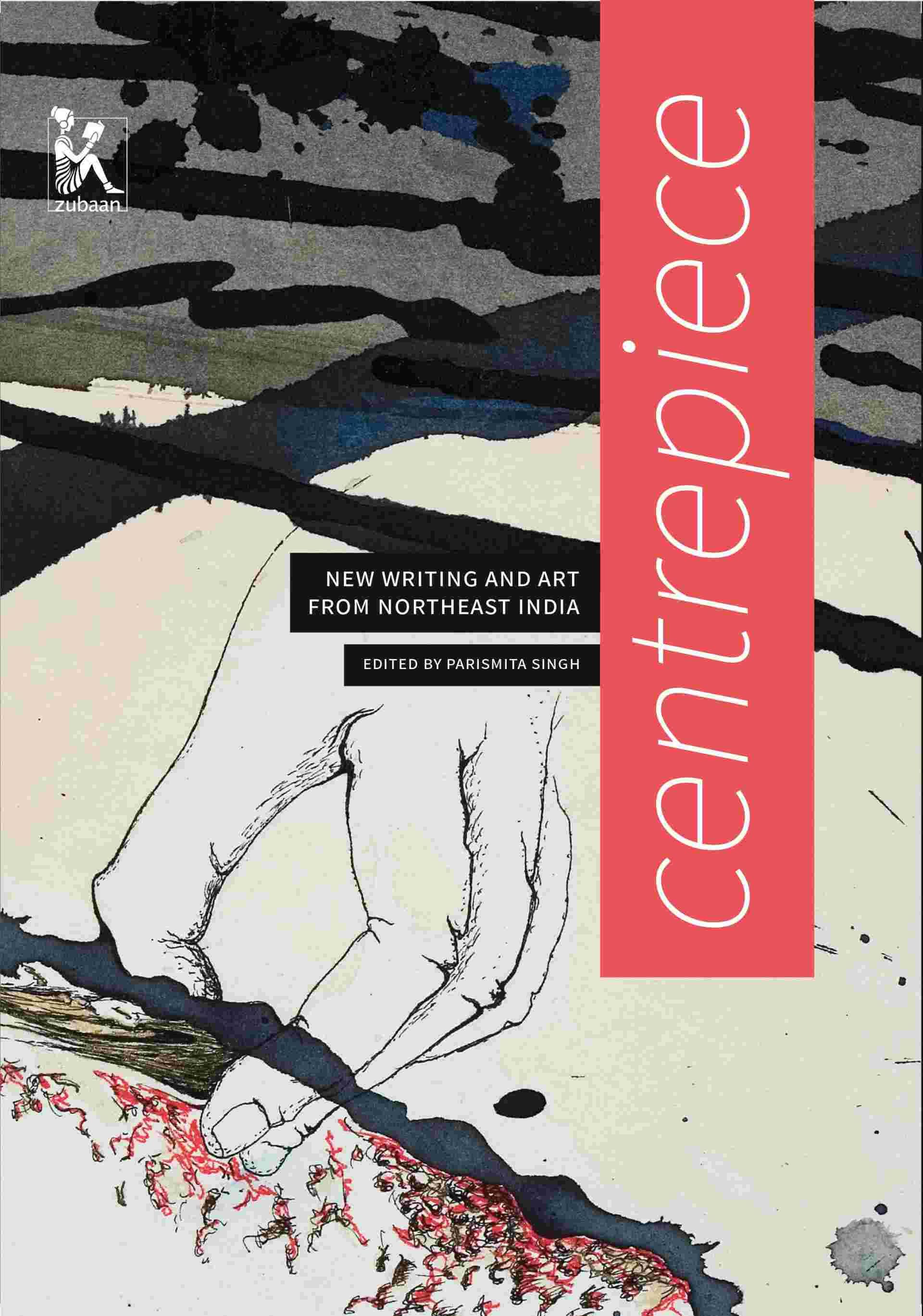 中心:インド北東部からの新しい文学と芸術 表紙画像