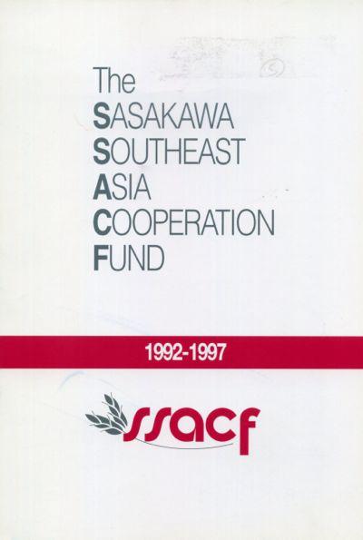 The Sasakawa Peace Foundation, The Sasakawa Southeast Asia Cooperation Fund 1992-1997, 1998